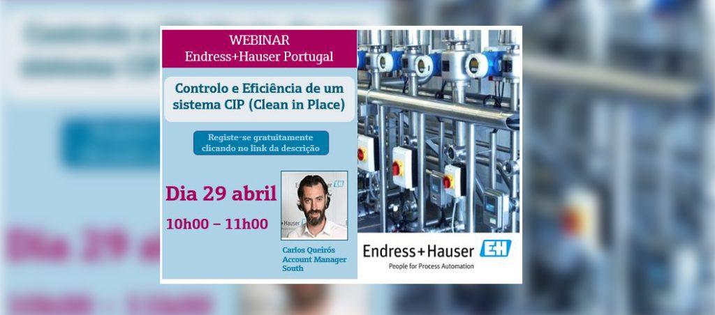 Endress+Hauser Portugal organiza webinar gratuito sobre Controlo e Eficiência de um Processo CIP