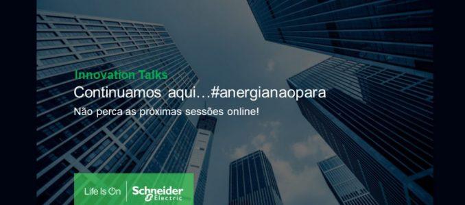 #aenergianaopara: não perca os webinars gratuitos da Schneider Electric