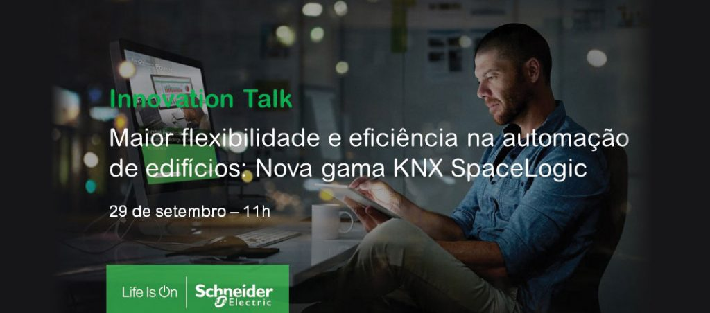 """Webinar """"Maior flexibilidade e eficiência na automação de edifícios: Nova gama KNX SpaceLogic"""""""